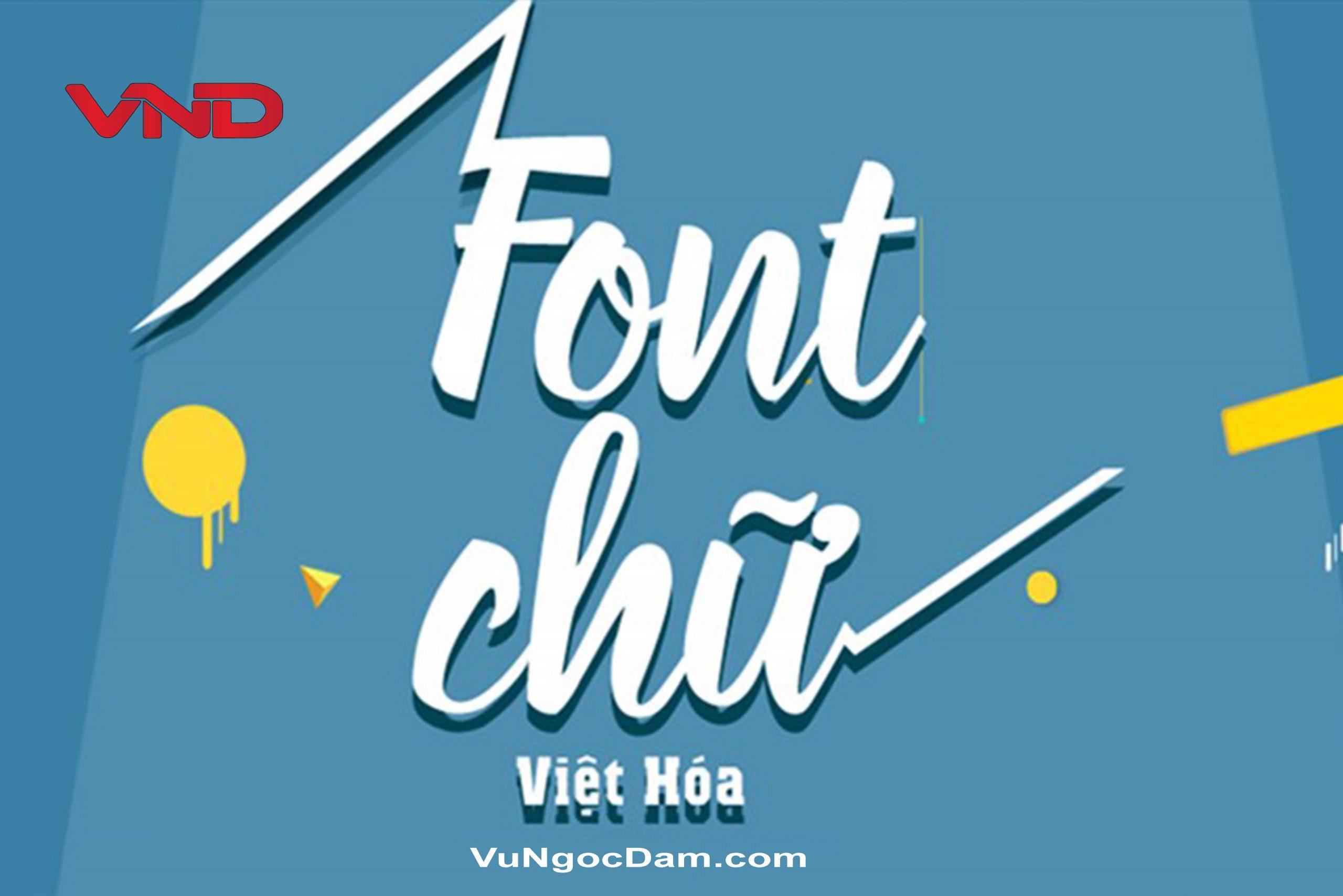 Font chữ Việt hóa độc đáo